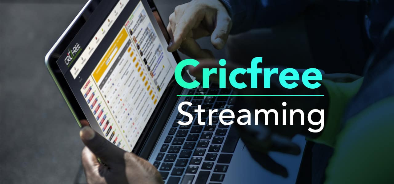 CricFree: 7 Best Free Sports Streaming Sites 2021 To Stream Anywhere Anytime!